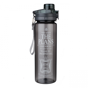 Plastic Waterbottle- For I know the Plans I have for You (Grey)