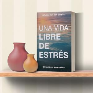Una Vida Libre de Estrés (Stress free living)