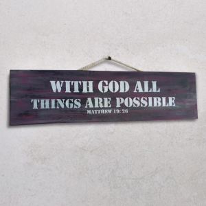 Wallplaque PWS- With God All Things are possible