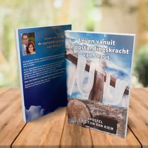 Leven vanuit de opstandingskracht van Jezus