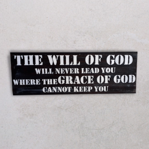 Wallplaque PL-The Will of God Will Never Lead You